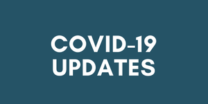 COVID-19 UPDATE: EVENTS POSTPONED