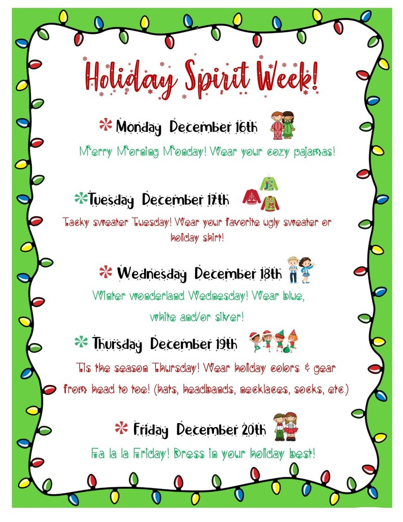 Holiday spirit week 12/16-12/20
